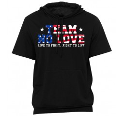 Team No Love American Short Sleeve Hoodie